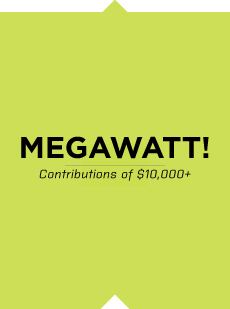Megawatt contribution at least $10,000